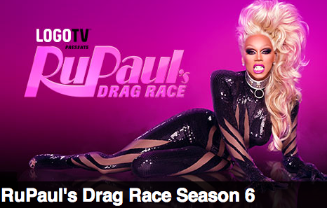 RuPaul's Drag Race Season 6 Trailer and My Favorite Queens